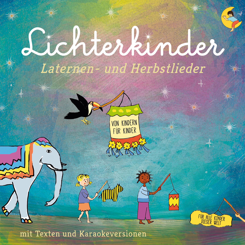 Lichterkinder Laternen- und Herbstlieder - Ohne WV